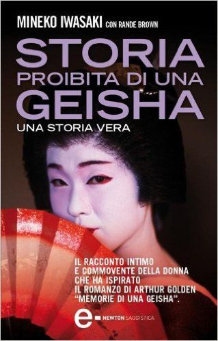 Storia proibita di una geisha (eNewton Saggistica) eBook: Mineko Iwasaki, Rande Brown, A. Mulas: Amazon.it: Libri