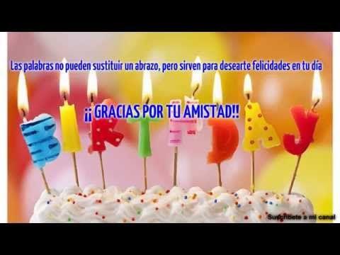 Cumpleaños feliz  Feliz cumpleaños  Gracias por tu amistad