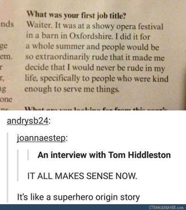 Tom Hiddleston the best human being ever