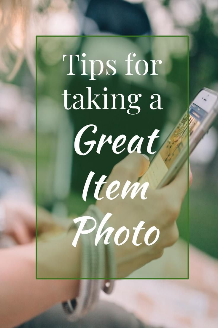 Taking The Perfect Photo For Online Sales Things To Sell Sell Items Online Online Sales