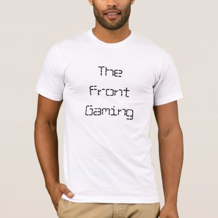 The Front Gaming T-Shirt - tap, personalize, buy right now!