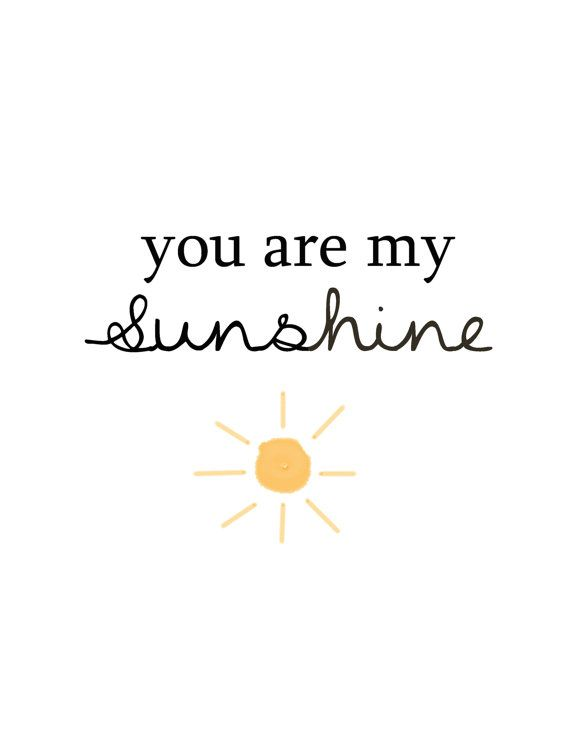 You were and still are my Sunshine.  You are My Sunshine  Childrens Wall Art by RoseHillDesignStudio