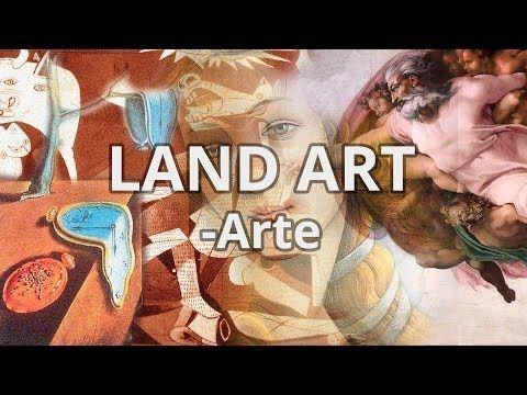 Land Art - Historia del Arte - Educatina - YouTube