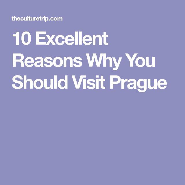 10 Excellent Reasons Why You Should Visit Prague
