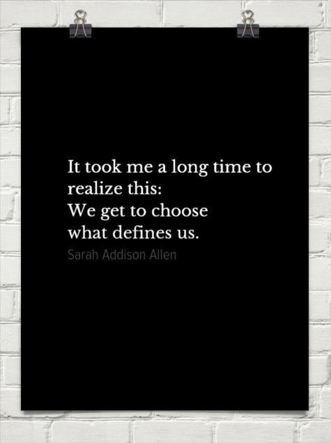 Sarah Addison Allen ~ love this quote!