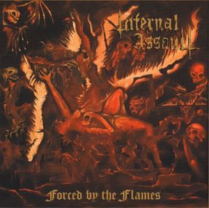 "Infernal Assault - Forced By The Flames: buy 12"", EP, Ltd at Discogs"