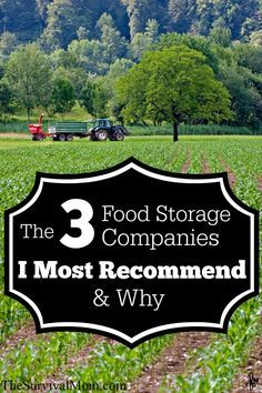 The 3 Food Storage Companies I Recommend and Why -- Important Update. http://www.TheSurvivalMom.com