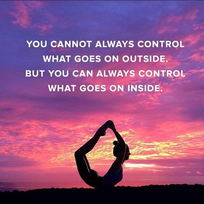 Control your emotions.