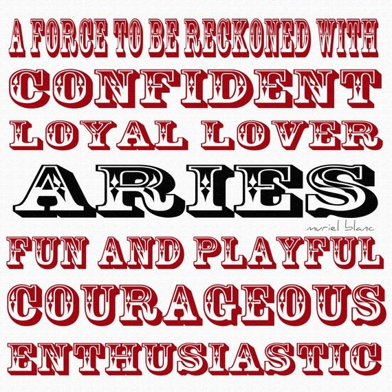 Aries Zodiac Typography Fine Print. Handmade by MursBlanc on Etsy:    A force to be reckoned with  Confident  Loyal Lover  A R I E S  Fun and playful  Courageous  Enthusiastic