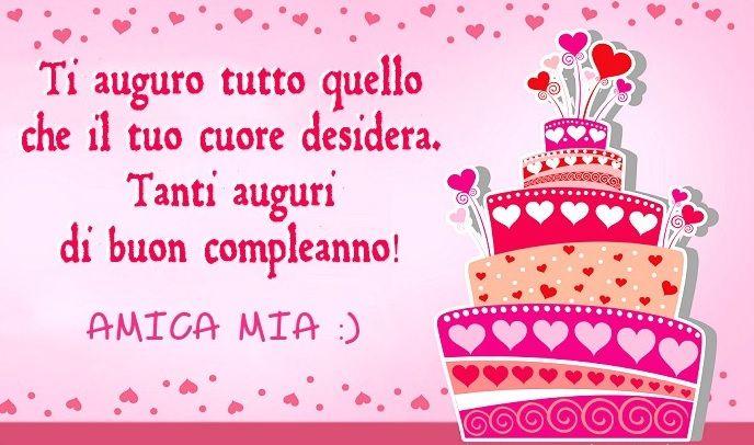 Tanti Auguri Di Buon Compleanno Amica Mia Buon Compleanno Auguri Di Buon Compleanno Buon Compleanno Amico