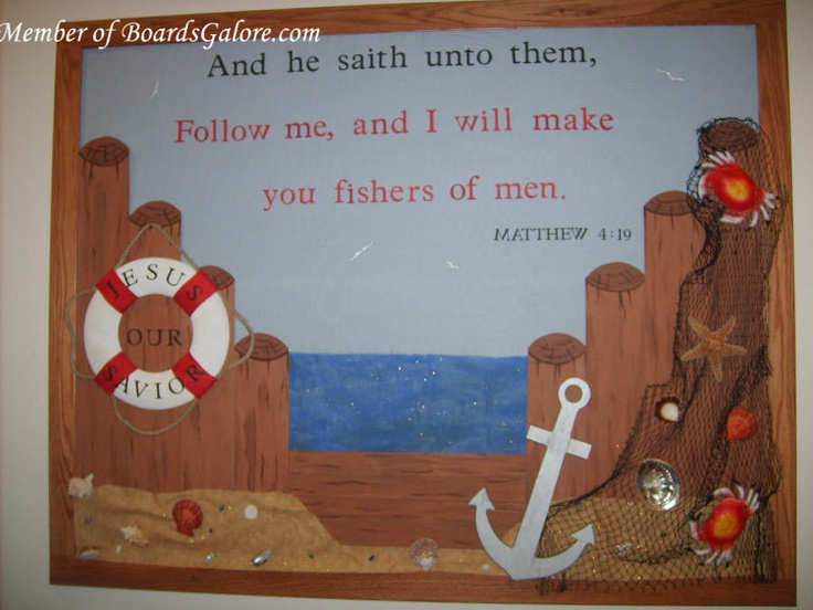 I will make you fishers of men - don't do a bulletin board, make 3D with real props