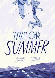 This One Summer by Jillian Tamaki and Mariko Tamaki