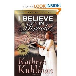 "Kathryn Kuhlman I Believe In Miracles - ""He touched me and made me whole"" That was Kuhlman's theme song. That was her life. She believed in miracles, and this belief, so strong and sincere, enabled thousands to take hold of God's power for their lives.: Worth Reading, Kuhlman Theme, God Power, Books Jackets,  Dust Jackets, Kathryn Kuhlman, Books Worth, Theme Songs, Inspiration People"