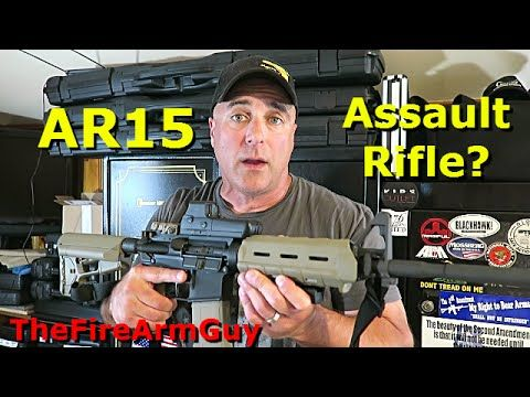 The Differences of an AR15 and an Assault Rifle - TheFireArmGuy - YouTube
