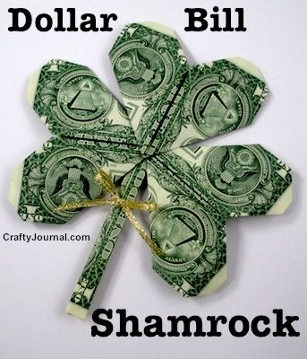SHAMROCK MADE OF MONEY Such a fun way to give a money gift for a bday or event! by Crafty Journal