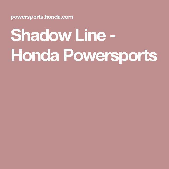 Shadow Line - Honda Powersports
