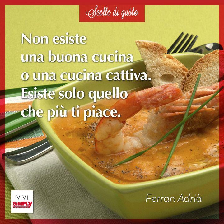 Questione di gusti. #SiViveDiGusto  #cucina #chef #aforisma #cucinare