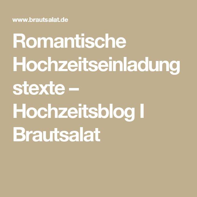 Romantische Hochzeitseinladungstexte – Hochzeitsblog I Brautsalat