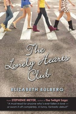 The Lonely Hearts Club by Elizabeth Eulberg 285 Pages