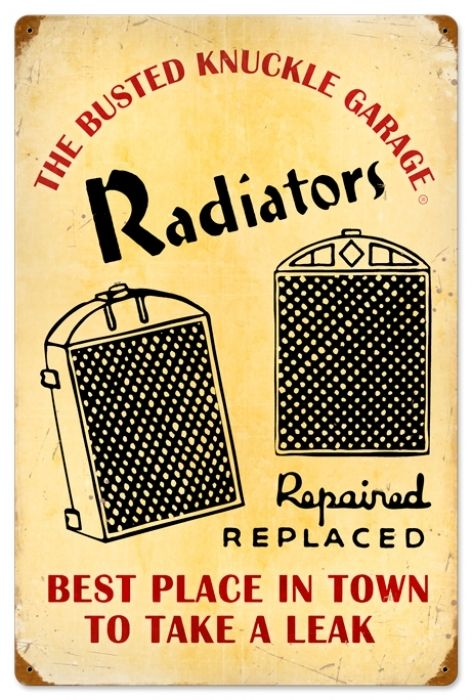 Retro Radiator Service Tin Sign, $58.97 (http://www.jackandfriends.com/vintage-radiator-service-metal-sign/)