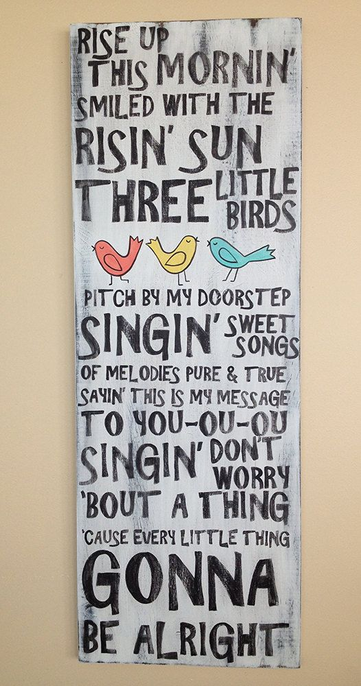Three Little Birds Bob Marley lyrics don't by WhisperwingDesigns