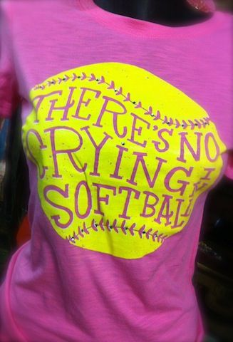 There's No Crying in Softball. Yeah that might be a problem....... No not really