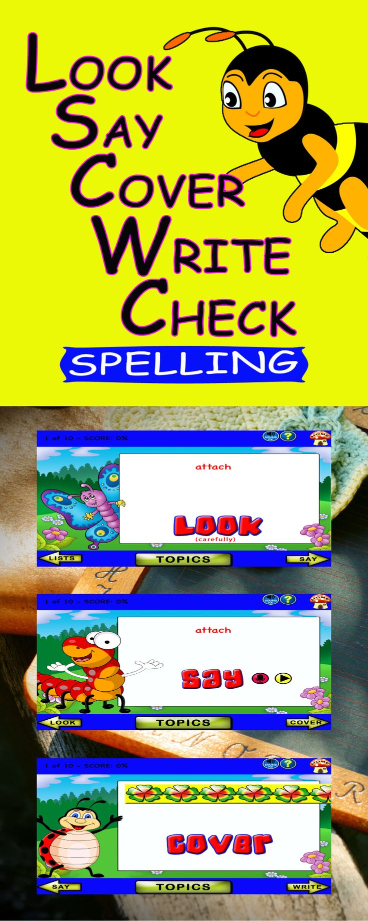 'Look Say Cover Write Check Spelling' uses a multisensory