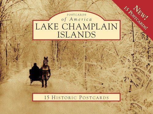 Lake Champlain Islands 15 Historic Pcs, VT (POA) (Postcards of America)