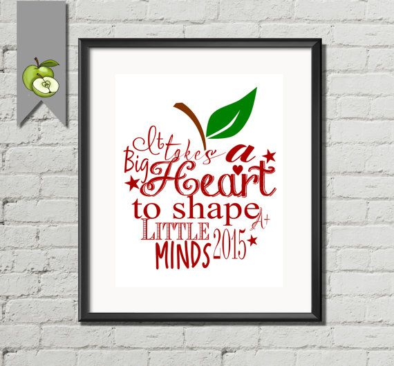 Teacher appreciation gift it takes a big heart to help shape little minds 2015 Apple word art Quote DIY printable print gift retirement gift