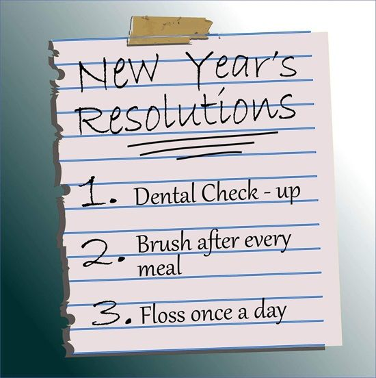 Dentaltown - New Year's Resolutions: 1. Dental Check-up 2. Brush after every meal 3. Floss once a day It's a New Year! Start fresh and set little goals each day so you don't overwhelm yourself with your New Year's Resolutions. Make 2017 your best smile ever!