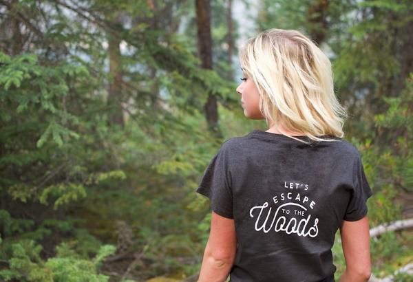 Lets Escape To The Woods Tee Every purchase supports the fight to protect the wild!