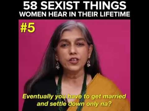 58 sexist things women hear in their lifetime || buzzfeed india