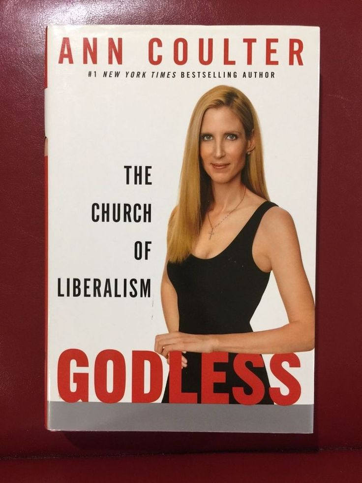 Godless The Church of Liberalism by Ann Coulter Signed First Edition