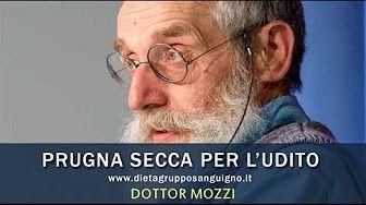 Dott. Mozzi: Prugna secca per migliorare l'udito e sciogliere il catarro.