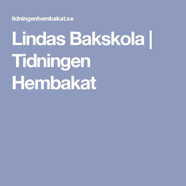 Lindas Bakskola | Tidningen Hembakat