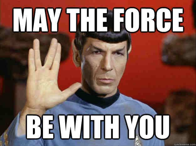 20 Totally Cool May The Force Be With You Memes Sayingimages Com Memes Funny Memes Image Quotes