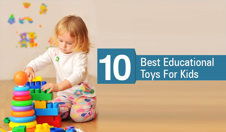 Top 10 Best Educational Toys For Kids - MomJunction
