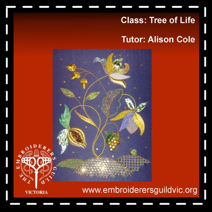 AC4   TREE OF LIFE          Skill level: All levels welcome          Kit cost: (payable to tutor) $150.00  Member: $178.00 Non-member: $244.00  Tree of Life Is a large Jacobean styled Goldwork embroidery featuring grapes, pomegranate, acorns and flowers.  Dates: Thursday 14, Friday 15, Thursday 21, Friday 22 Times: 10.00am - 3.00pm Tutor: Alison Cole
