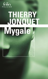 Mygale | Jonquet, Thierry