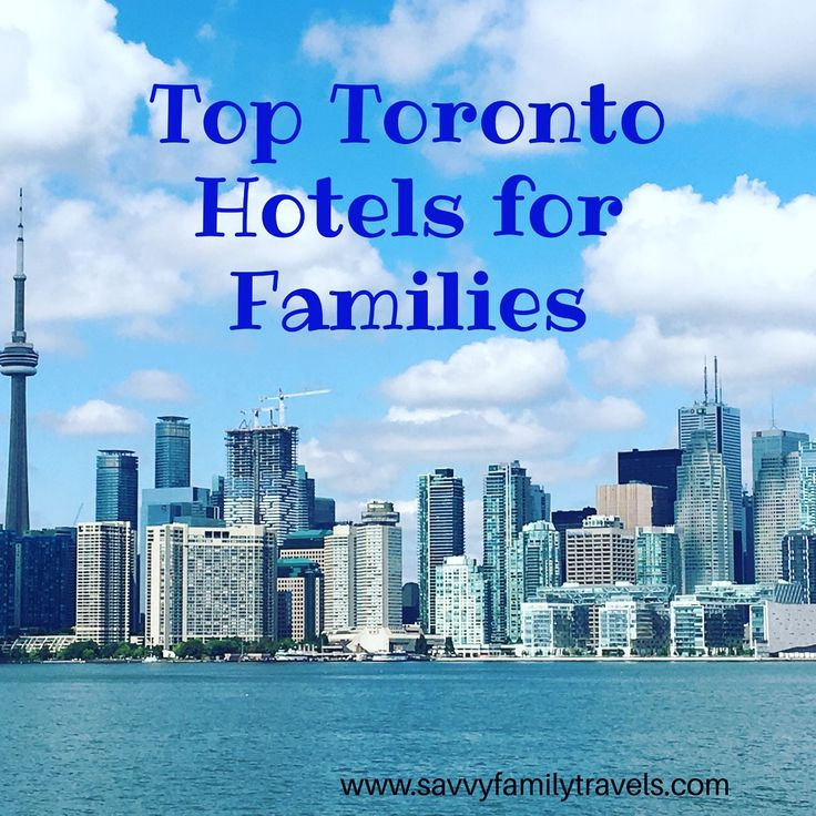 Toronto is a terrific destination for a family vacation. We've selected some of the top family-friendly Toronto hotels for your stay! #Toronto #Canada150