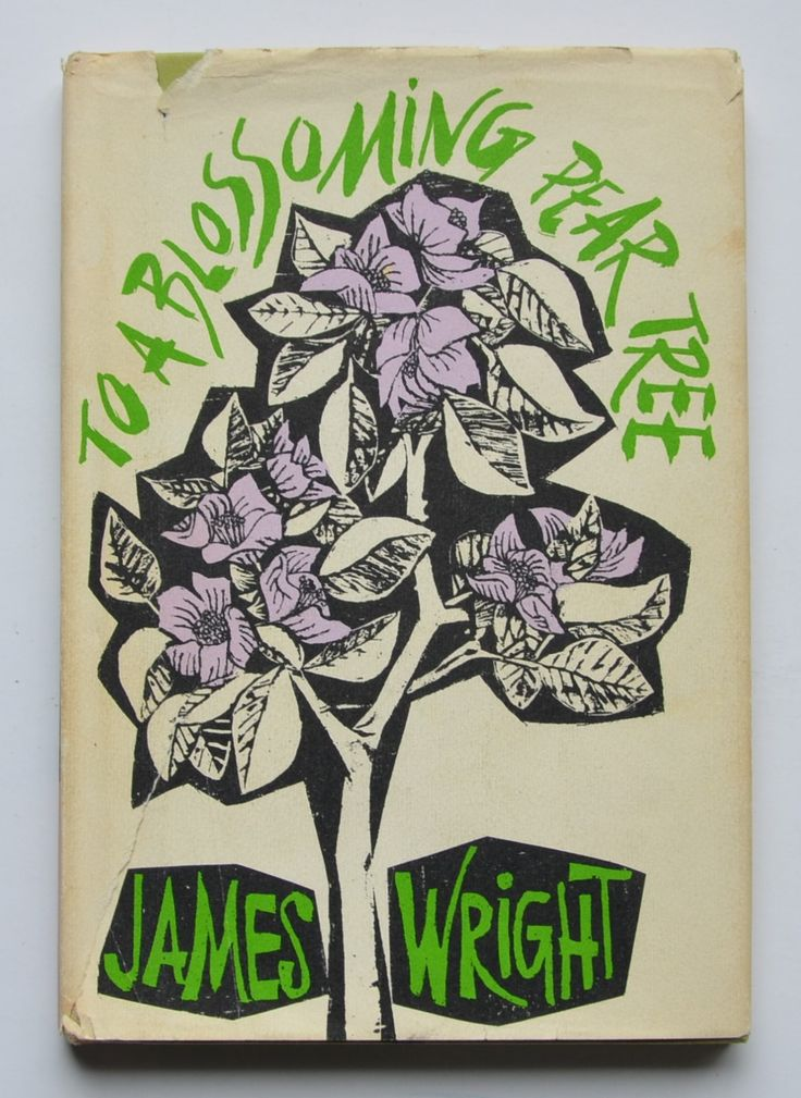 James Wright to a blossoming pear tree
