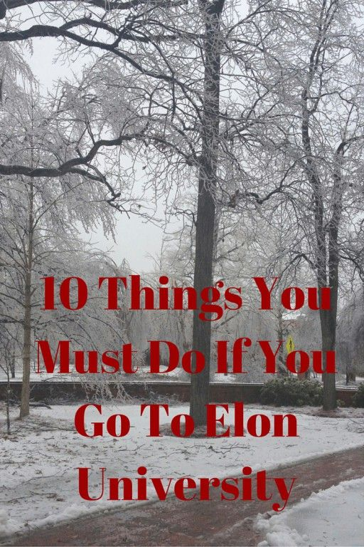 10 Things You Must Do If You Go To Elon University
