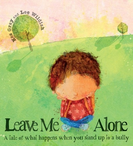Leave Me Alone: A Tale of What Happens When You Stand Up to a Bully by Kes Gray, http://www.amazon.com/dp/0764147366/ref=cm_sw_r_pi_dp_LdaQqb05CCEV9