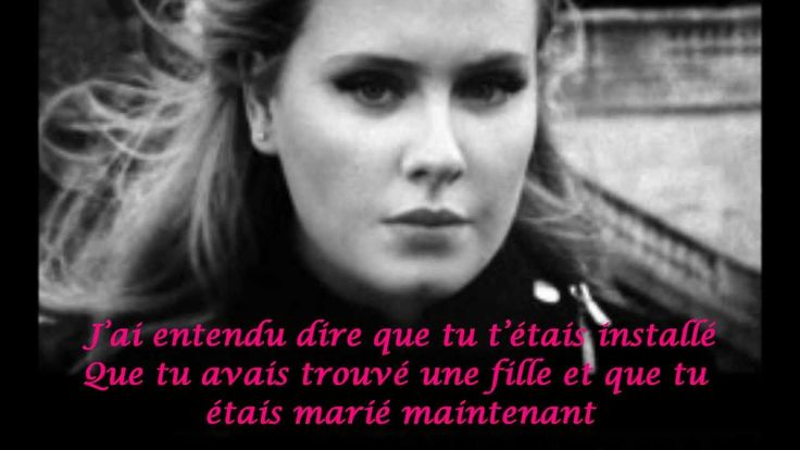 Someone Like You /Adele /Traduction en francais
