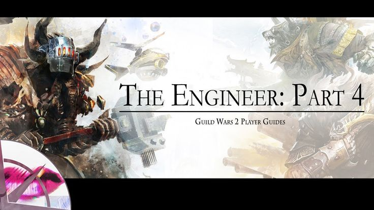 Guild Wars 2 | Profession Guide: Engineer Part 4 | The Krytan Herald