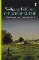 Band 5 Taschenbuch-Ausgabe Die Wiederkehr Die Chronik der Unsterblichen