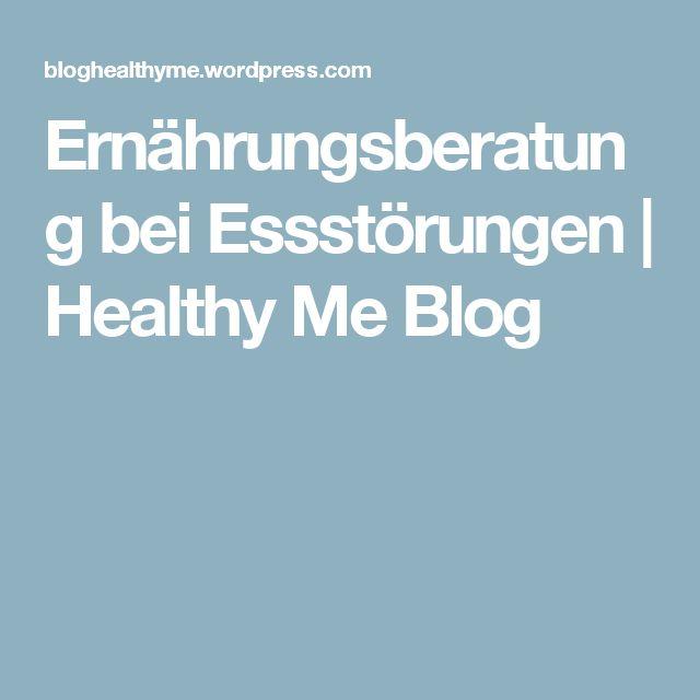 Ernährungsberatung bei Essstörungen | Healthy Me Blog