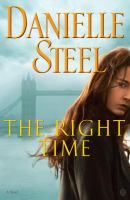 The Right Time by Danielle Steel Available August 29