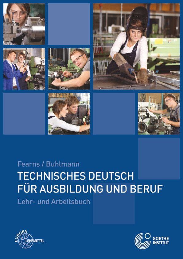 technisches deutsch f r ausbildung und beruf europa lehrmittel deutsch als fremdsprache. Black Bedroom Furniture Sets. Home Design Ideas
