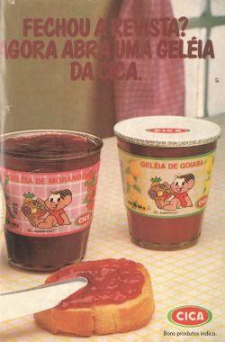 Propaganda de 1990.    Alguém se lembra da geléia Cica da Mônica?